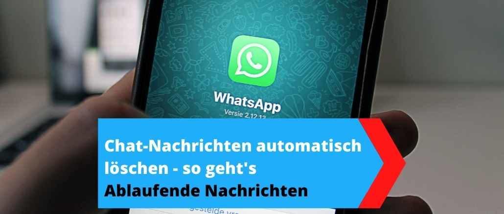 WhatsApp Ablaufende Nachrichten